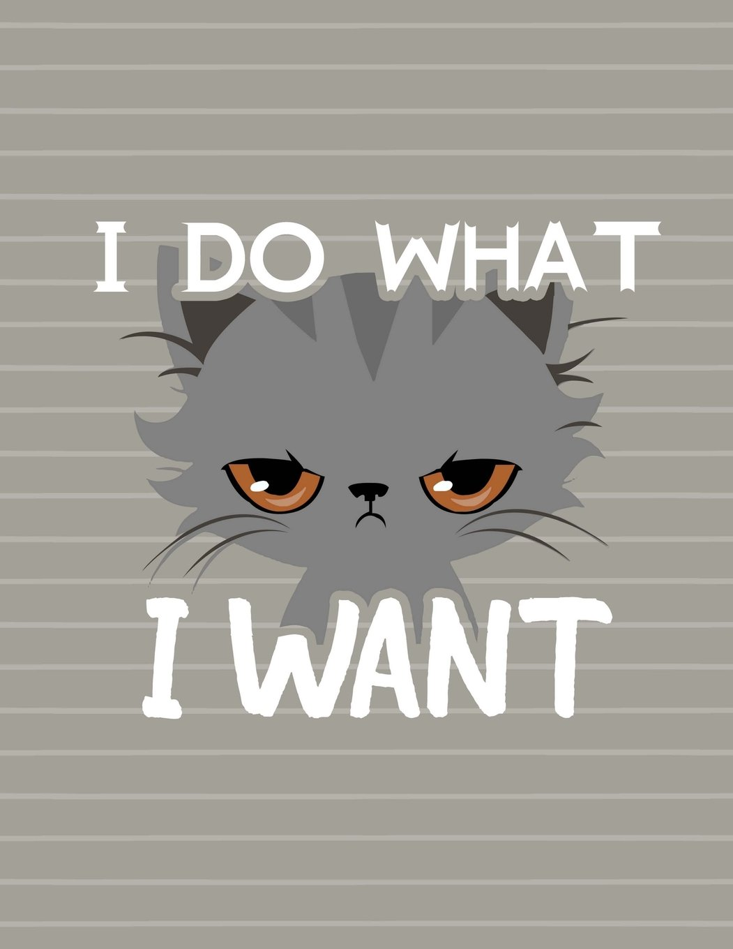 Download Cat I Do What I Want Notebook - College Ruled: 8.5 x 11 - 200 Pages - School Student Teacher Office pdf