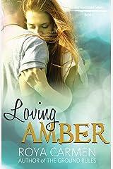 Loving Amber: Book 1 Riverstone Series - standalone (Riverstone Estate Series) Kindle Edition