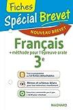 Spécial Brevet - Fiches Français 3e - Nouveau programme 2016
