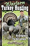 Western Turkey Hunting, Scott Haugen, 0981942342