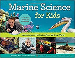 _DJVU_ Marine Science For Kids: Exploring And Protecting Our Watery World, Includes Cool Careers And 21 Activities (For Kids Series). dressed Jones disfrute capaz really