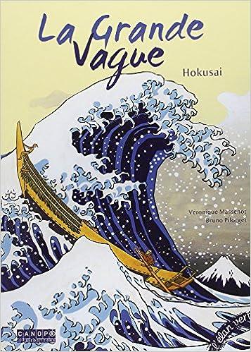 Livre gratuits en ligne La Grande Vague : Hokusai epub pdf