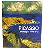 img - for Picasso: Landscapes 1890-1912 : From the Academy to the Avant-Garde book / textbook / text book