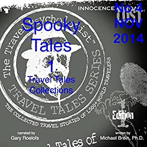 Travel Tales Collections: Spooky Tales 1 Audiobook
