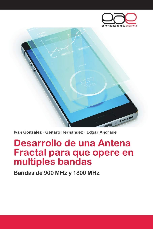 Desarrollo de una Antena Fractal para que opere en multiples ...