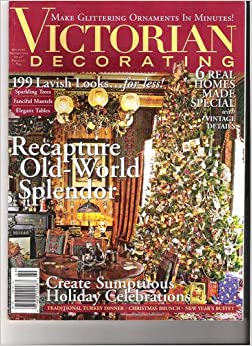 Victorian Decorating Country Decorating Ideas 69 Recapture Old World Splendor 6 Real Homes