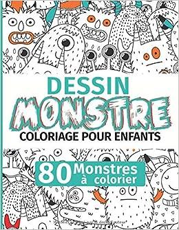 Dessin Monstre Coloriage Pour Enfants 80 Monstres A Colorier