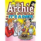 Archie Comics Spectacular: It's a Date (Archie Comics Spectaculars)