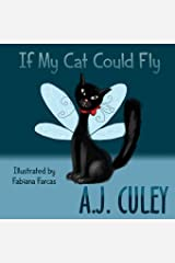 If My Cat Could Fly (Pets in Flight) Paperback