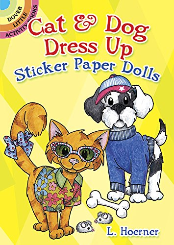 Cat & Dog Dress Up Sticker Paper Dolls (Dover Little Activity Books Paper Dolls)