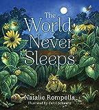 The World Never Sleeps (Tilbury House Nature Book)