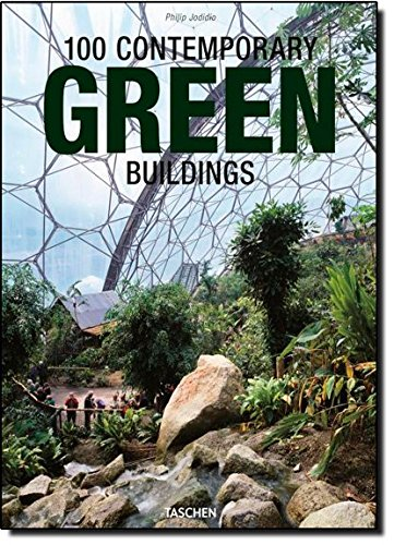 100 contemporary green buildings. Ediz. italiana, spagnola e portoghese Copertina rigida – 23 apr 2013 Philip Jodidio Taschen 3836541920 ARCHITETTURA