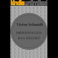 højderyggen bag hegnet: Victor Schmidt (Danish Edition)