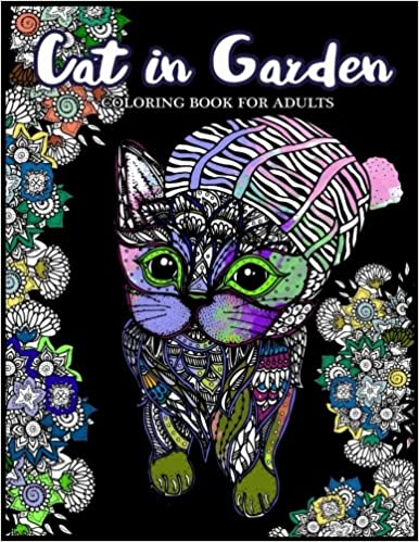 Amazon Cat In Garden Coloring Book For Adults Cats With Their Hats And Floral The Theme 9781545293751 Books