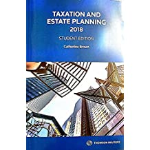 Taxation and Estate Planning 2018 Student Edition