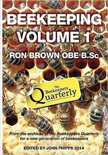 Beekeeping - Volume 1. Ron Brown OBE B.Sc: Amazon.es: Brown ...