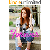 The Boys I'll Love Forever: A Contemporary Reverse Harem Romance (The Boys Who Loved Me, Book 3)