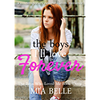 The Boys I'll Love Forever: A Contemporary Reverse Harem Romance (The Boys Who Loved Me, Book 3) (English Edition)