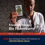 Die Fieberkurve | Friedrich Glauser