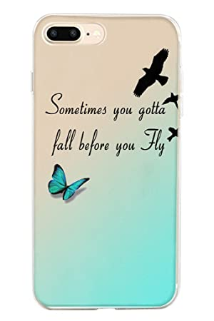 Hard Protective Apple Iphone 7 Plus Case Cover 5.5 Inch Sometimes You Gotta Fall Before You Fly