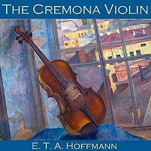 The Cremona Violin Audiobook
