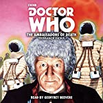 Doctor Who: The Ambassadors of Death: 3rd Doctor Novelisation | Terrance Dicks