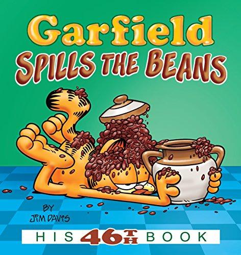 - Garfield Spills the Beans: His 46th Book