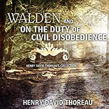 Walden and On the Duty of Civil Disobedience: Henry David Thoreau's Collection Audiobook by Henry David Thoreau Narrated by Kevin Theis