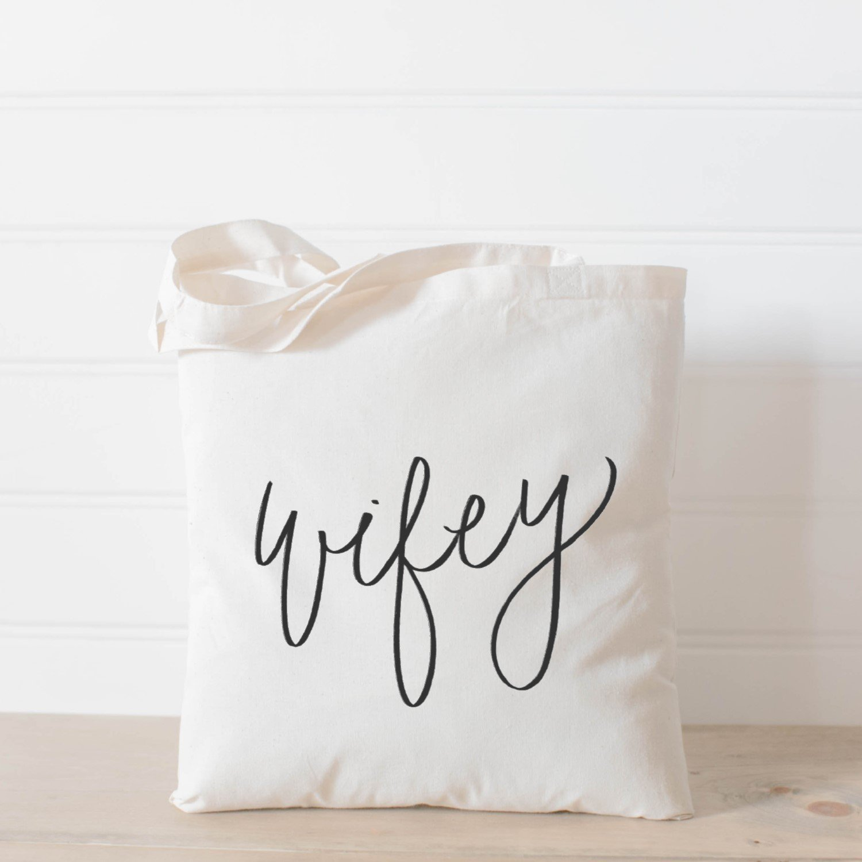 Tote Bag, Wifey, Handmade in the USA, present, housewarming gift, wedding favor, bridesmaid gift, women's gift