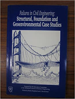 failures in civil engineering structural foundation and geoenvironmental case studies Report of president 2013/2014 -school of civil, structural & environmental  case studies on transport  geotechnical and geoenvironmental engineering,.