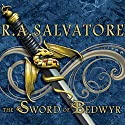 The Sword of Bedwyr: The Crimson Shadow Audiobook by R. A. Salvatore Narrated by David Drummond