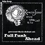 Full Funk Ahead by Rawnie Jaws