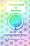 A Doula's Guide to Nutrition