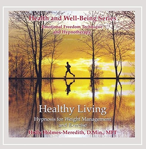 Healthy Living: Hypnosis for Weight Management