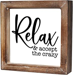 MACVAD Relax and Accept The Crazy Mini Wood Box Sign for Office,Home,Kitchen,Wood-Framed Block Sign for Desk,Shelf or Wall Display 6