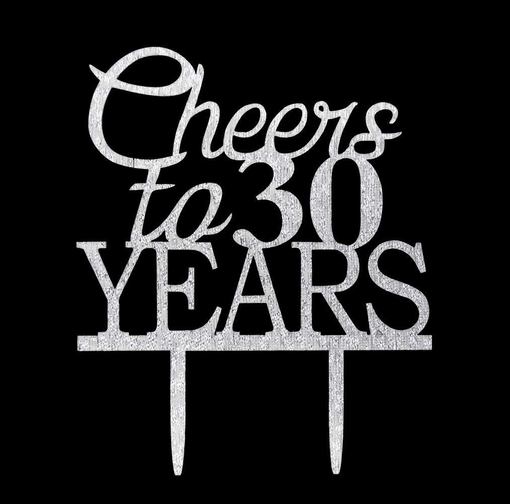 Cheers to 30 Years Cake Topper-30th Birthday And Celebration Party Decoration-Silver
