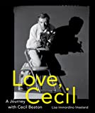 Love, Cecil: A Journey with Cecil Beaton
