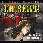 Die Bräute des Vampirs (John Sinclair Classics 15)   Jason Dark