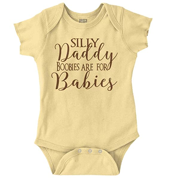 e979ce27abec Amazon.com  Silly Daddy Boobies for Babies Crude Humor Romper ...