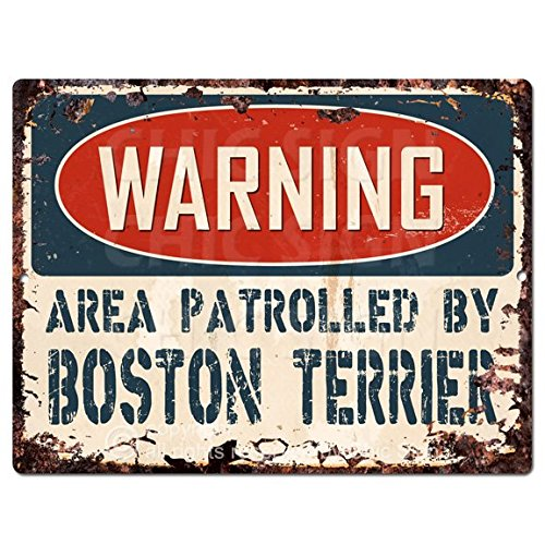 - WARNING AREA PATROLLED BY BOSTON TERRIER Chic Sign Vintage Retro Rustic 9