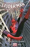 img - for Amazing Spider-Man Volume 1.1: Learning to Crawl book / textbook / text book