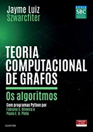 Teoria computacional de grafos: os Algoritmos
