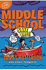 Middle School: Save Rafe! Hardcover