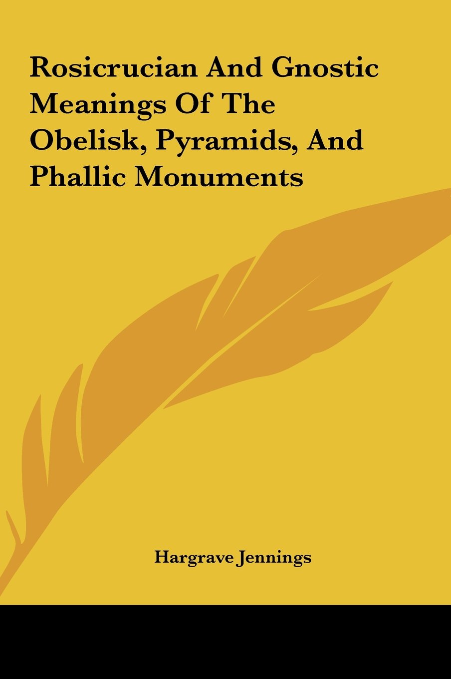 Download Rosicrucian and Gnostic Meanings of the Obelisk, Pyramids, Arosicrucian and Gnostic Meanings of the Obelisk, Pyramids, and Phallic Monuments ND Phalli ebook