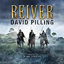 Reiver Audiobook by David Pilling Narrated by Mark Topping