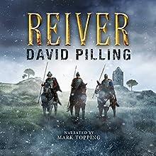 Reiver | Livre audio Auteur(s) : David Pilling Narrateur(s) : Mark Topping