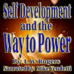Self Development and the Way to Power | L. W. Rogers