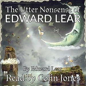 Utter Nonsense of Edward Lear Audiobook