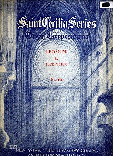 Legende (Saint Cecilia Series of Organ Compositions No.880)