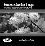 Summer Jubilee Songs